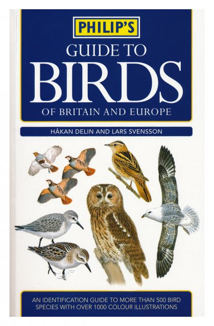 Philips Philip's Guide to Birds of Britain and Europe